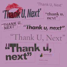 Listen Up:  thank u, next